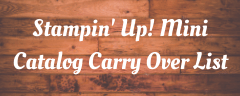 Stampin' Up! Carry Over List