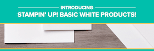 Whisper White is gone but Stampin' Up! now carries the Basic White in all the products. #stampinup #thestampcamp